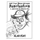 Another book I have heard great things about: Get Your Head Around Punctuation (and how to teach it!)