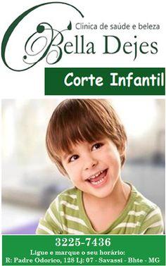 Bella Dejes Clínica de Saúde e Beleza: Marque seu corte infantil.