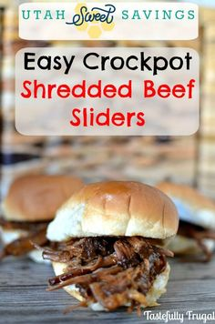 Scrumptious Sunday: Easy Crockpot Shredded Beef Sliders