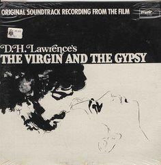 Patrick Gowers - D.H. Lawrence's The Virgin And The Gypsy (Original Soundtrack Recording From The Film): buy LP, Album at Discogs