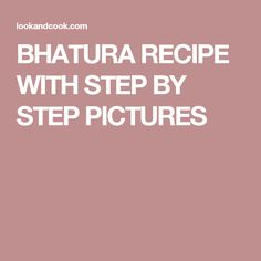 BHATURA RECIPE WITH STEP BY STEP PICTURES