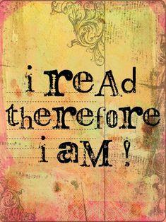 Leggo ergo sono! I read therefore I am!