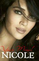 Your MINE! Nicole ( COMPLETE ) - XOXO - Wattpad Wattpad Books, Birthday Month, Terms Of Service, Birth Month