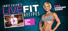 Jamie Eason's Fish in Foil Recipe!