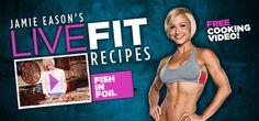 Jamie Eason's Fish in Foil Recipe!