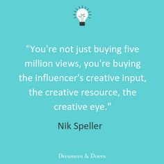 Dreamers & Doers with influencer marketing expert Nik Speller talking about influencer marketing creativity, content creation and brand partnerships Influencer Marketing, Got Him, Getting Things Done, The Dreamers, Insight, Digital Marketing, Things To Come, Advice, Social Media