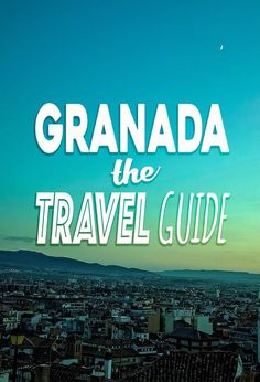 Planning to visit Granada, Spain? What to do, where to stay, getting to Granada. Everything you need to know in THE Granada Travel Guide.