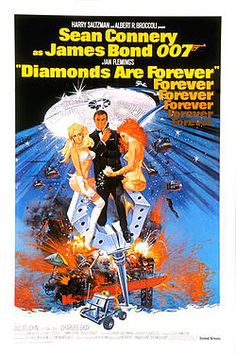 Diamonds Are Forever (1971) is the seventh spy film in the Eon Productions James Bond series, and the sixth and final Eon Productions film to star Sean Connery as the fictional MI6 agent James Bond.  The film is based on Ian Fleming's 1956 novel of the same name, and is the second of four James Bond films directed by Guy Hamilton.