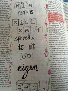 Bijbeljournaling Biblejournaling Craftbijbel Johannes7:18 Handlettering