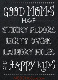 Good Moms Have Chalkboard Art Printable. Print this encouragement for Free! Put is in a frame for an inexpensive gift idea!