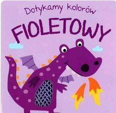 """""""Dotykamy Kolorów: Fioletowy"""", Yoyo Books, Olen 2014."""