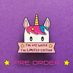 """AD: How can you not own this awesome Unicorn """"I'm Limited Edition"""" Unicorn Enamel Pin?! A bestseller!"""