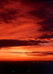 Red sunset hotter tomorrow....yellow sunset colder tomorrow. Red sunrise...sailors be wise.