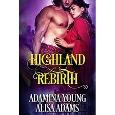 Highland Rebirth: A Medieval Scottish Historical Romance Book Historical Romance Books, Thing 1, Social Stories, Free Kindle Books, Medieval, Novels, Teen, Author, Reading