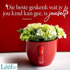 Afrikaans Quotes, Dehydrated Food, Planter Pots, Hart