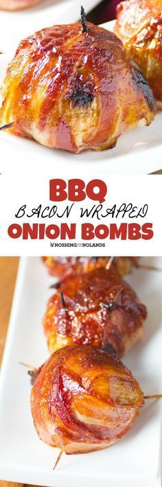 BBQ Bacon Wrapped Onion Bombs by Noshing With The Nolands are a must make! So much flavor these will blow you away!