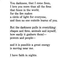 I have faith in nights • Rainer Maria Rilke