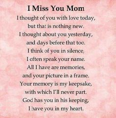 I miss you mom love quotes i miss you mother quotes love quotes for mom Phrase Choc, Mom I Miss You, I Love My Mum, Remembering Mom, Missing You Quotes, Missing Mom Poems, Miss My Mom Quotes, Becoming A Mom Quotes, Funeral Poems For Mom