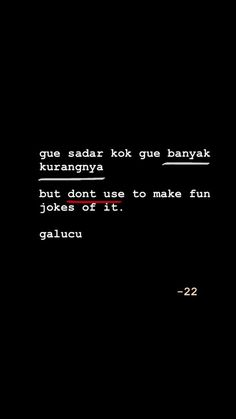 Caption Quotes, Text Quotes, Jokes Quotes, Mood Quotes, Life Quotes, Quotes Lucu, Simple Quotes, Self Love Quotes, Story Instagram