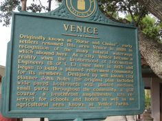 Venice, Florida, was one of the first planned cities in the United States.