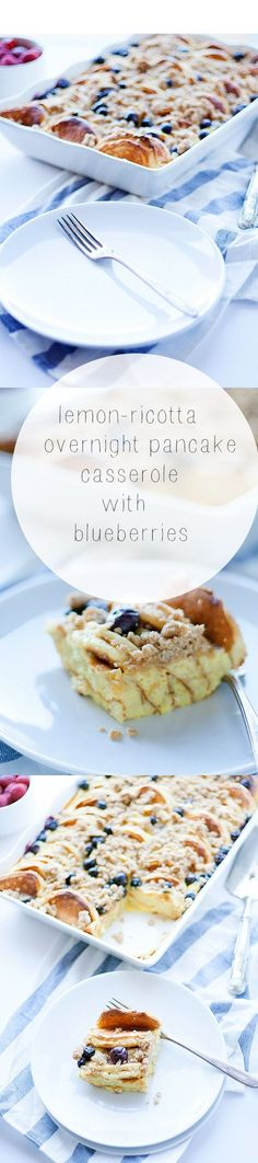 lemon-ricotta and blueberry overnight pancake casserole #brunch | heathersfrenchpres.com
