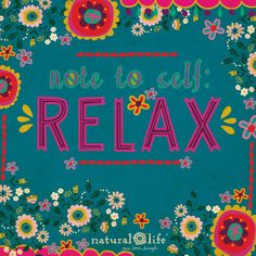 Note to self: Relax Pretty Words, Beautiful Words, Cool Words, Wise Words, Happy Thoughts, Positive Thoughts, Positive Quotes, Positive Life, Infj