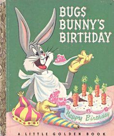 Little Golden Book. Bugs Bunny's Birthday