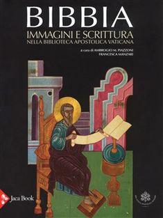 Prezzi e Sconti: #Bibbia. immagini e scrittura nella biblioteca  ad Euro 110.50 in #Jaca book #Media libri religioni generale