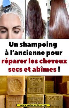 An old-fashioned shampoo to repair dry hair and abysses! - My CMS Beauty Box, Hair Beauty, Beauty Care, Anti Aging, Dying My Hair, Dry Hair, Healthy Hair, Physique, Shampoo