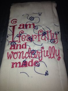I Am Fearfully and Wonderfully Made Burp Cloth on Etsy, $6.00