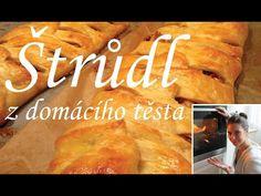 JABLEČNÝ ŠTRŮDL Z DOMÁCÍHO TĚSTA   pečení - YouTube Strudel, Bread, Youtube, Recipes, Food, Hampers, Brot, Recipies, Essen