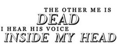 The other me is dead i hear his voice inside my head <3 #Slipknot #Lyrics