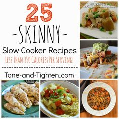 25 Skinny Slow Cooker Recipes (less than 350 calories per serving!) on Tone-and-Tighten.com