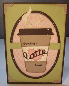 Cricut Love You a Latte cartridge for the latte.  George & Basic Shapes for the ovals