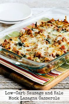 Low-Carb Sausage and Kale Mock Lasagna Casserole. Use low fat turkey sausage, low sugar tomato sauce, and reduced fat cheese. KalynsKitchen.com