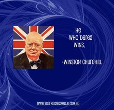 Quote by Winston Churchill Churchill Quotes, Winston Churchill, He Who Dares Wins, Famous Freemasons, Great Leaders, Famous Quotes, Famous People, Britain, Philosophy