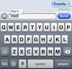 Autocorrect, every single time.   45 Photos That Will Annoy You More Than They Should