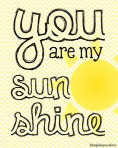You Are My Sunshine – Free Printable