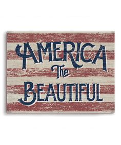 This 'America the Beautiful' Wall Sign by Image Canvas is perfect! #zulilyfinds