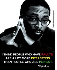 Spike Lee - Film Director Quotes