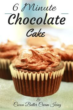 6 minute chocolate cake recipe with cocoa butter cream icing