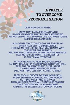 Encouragement for all procrastinators, to overcome, live freely and embrace opportunities. Prayer Times, Prayer Scriptures, Bible Prayers, Faith Prayer, Catholic Prayers, God Prayer, Prayer Quotes, Bible Verses Quotes, Prayers Of Encouragement