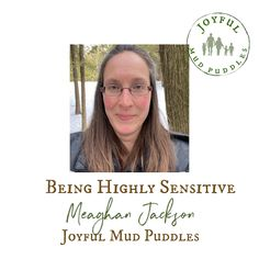 Joyful Mud Puddles: Being Highly Sensitive Special Needs Resources, Special Needs Kids, Highly Sensitive Person Book, Emotional Awareness, Parent Coaching, Sensory Overload, Out Of Your Mind, Central Nervous System, Coping Skills