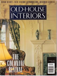 Old House Interiors Summer 1995 Decorating Remodeling Restoration Resources