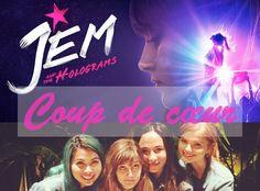 Jem et les Hologrammes ♡. Chickcorn, le blog lifestyle d'une poule magique.: [Coup de cœur : Film]