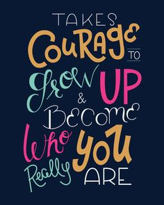 Courage to Grow Up 4x5 Inch Hand Lettered by MCreativeJ on Etsy