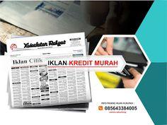 Pasang iklan baris Kredit Murah di koran Kedaulatan Rakyat Jogja, Kirim Materi Iklan ke 085643384005 (SMS/WA)