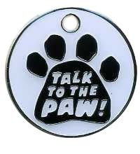 Talk to the Paw Novelty Pet Tag