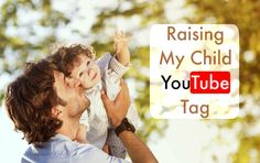 raising your child YouTube tag