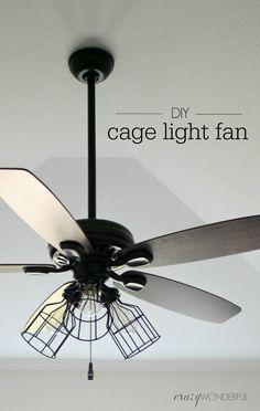 Crazy Wonderful: DIY cage light ceiling fan